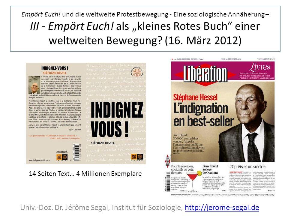 """Empört Euch! und die weltweite Protestbewegung - Eine soziologische Annäherung – III - Empört Euch! als """"kleines Rotes Buch einer weltweiten Bewegung (16. März 2012)"""