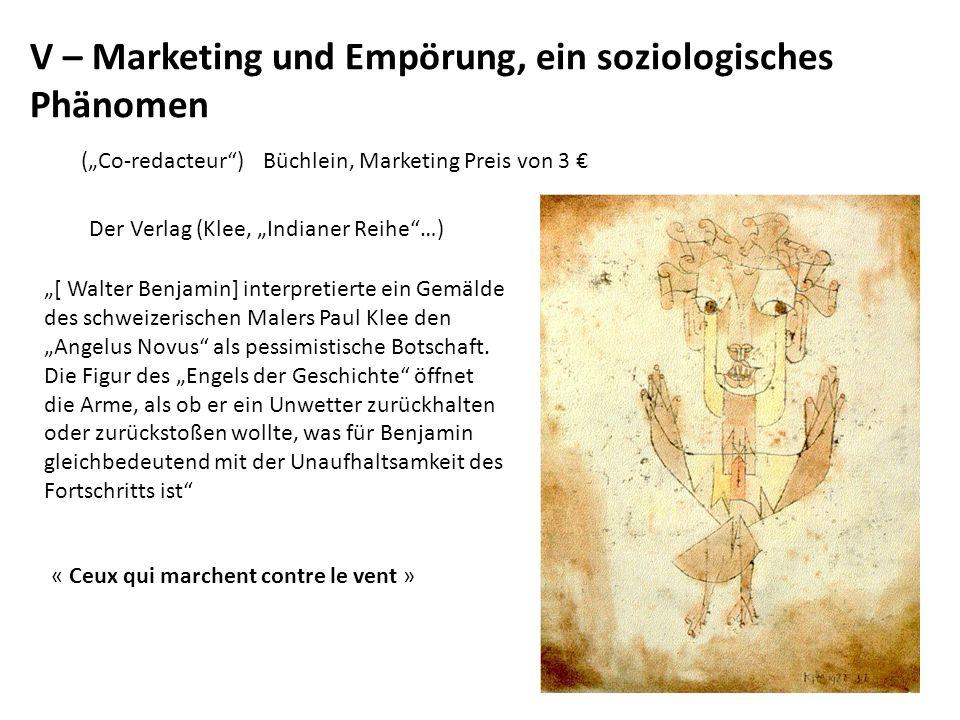 V – Marketing und Empörung, ein soziologisches Phänomen