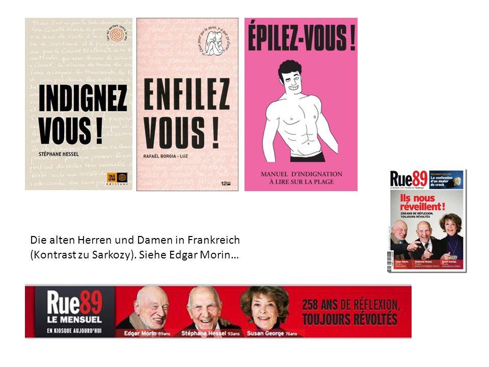 Die alten Herren und Damen in Frankreich (Kontrast zu Sarkozy)