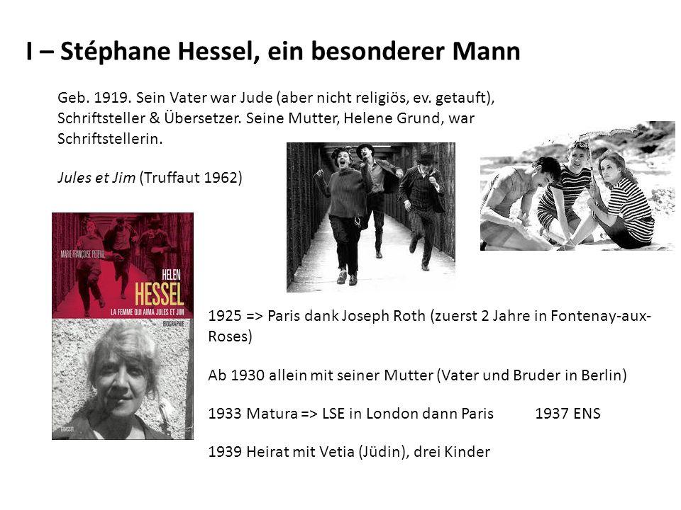 I – Stéphane Hessel, ein besonderer Mann