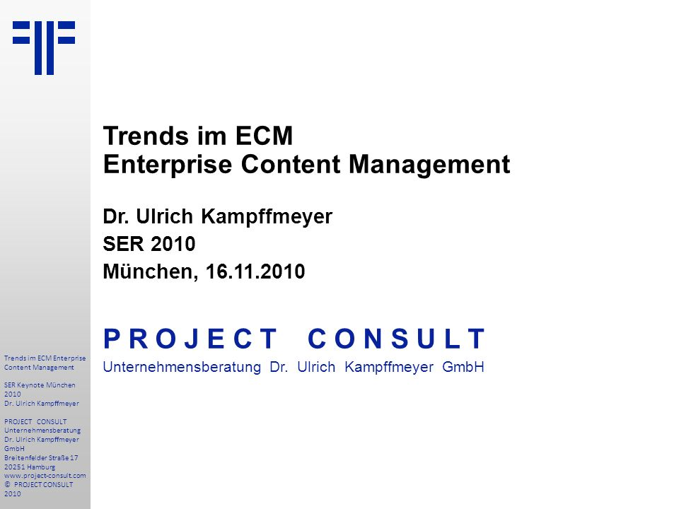 P R O J E C T C O N S U L T Trends im ECM
