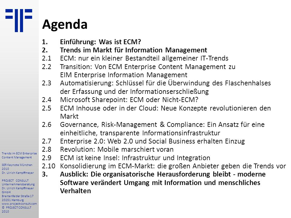 Agenda 1. Einführung: Was ist ECM