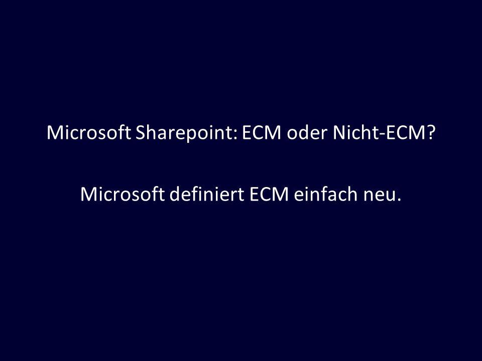 Microsoft Sharepoint: ECM oder Nicht-ECM