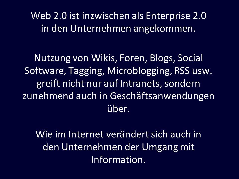 Web 2.0 ist inzwischen als Enterprise 2.0