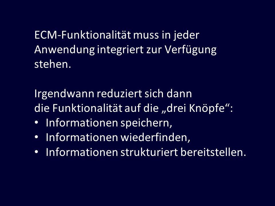ECM-Funktionalität muss in jeder