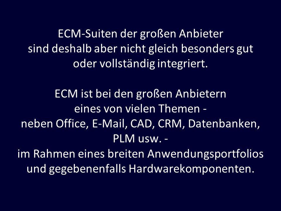 ECM ist bei den großen Anbietern eines von vielen Themen -