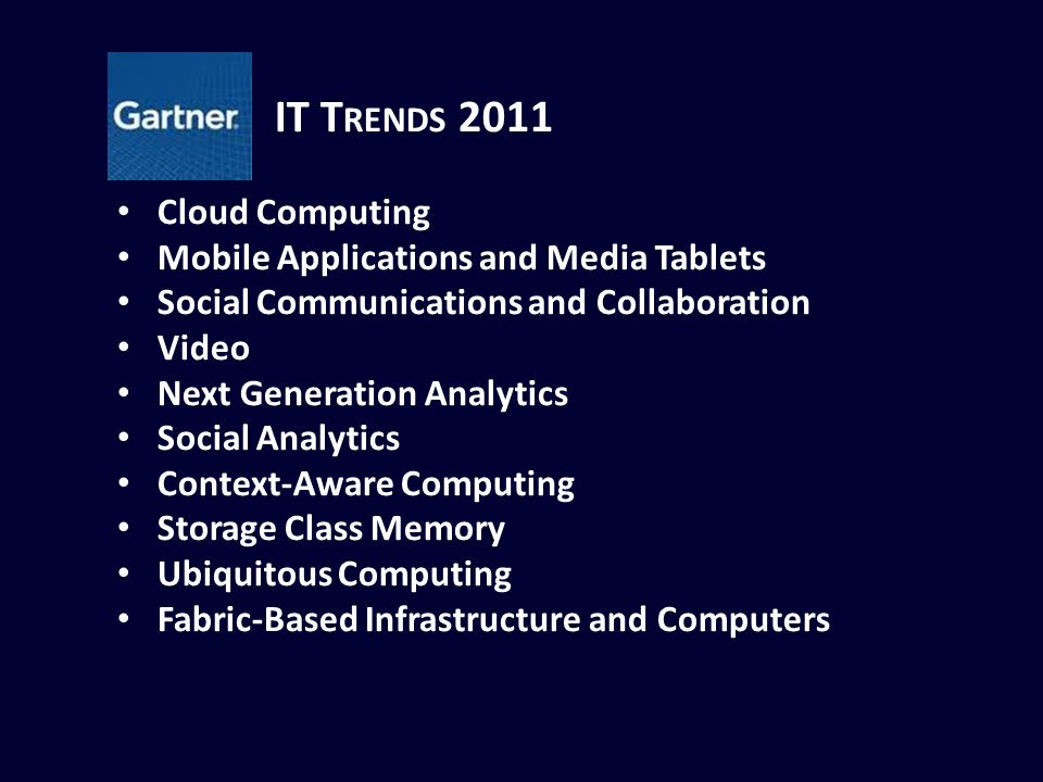 IT Trends 2011 Cloud Computing Mobile Applications and Media Tablets