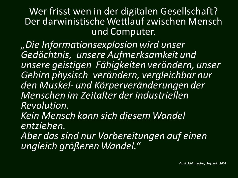 Wer frisst wen in der digitalen Gesellschaft