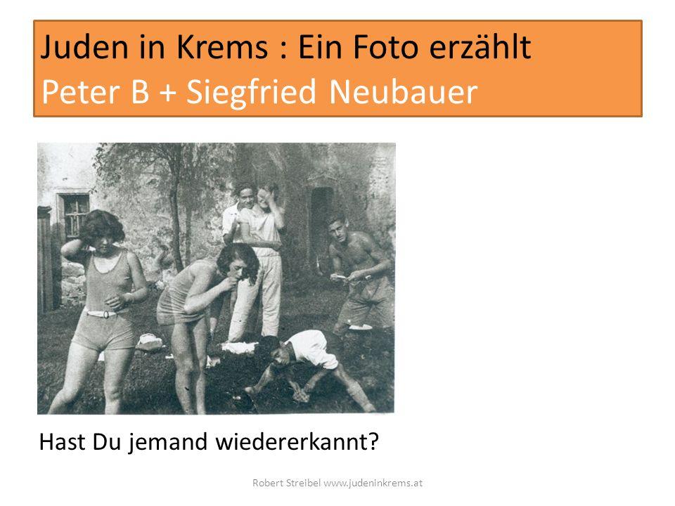Juden in Krems : Ein Foto erzählt Peter B + Siegfried Neubauer
