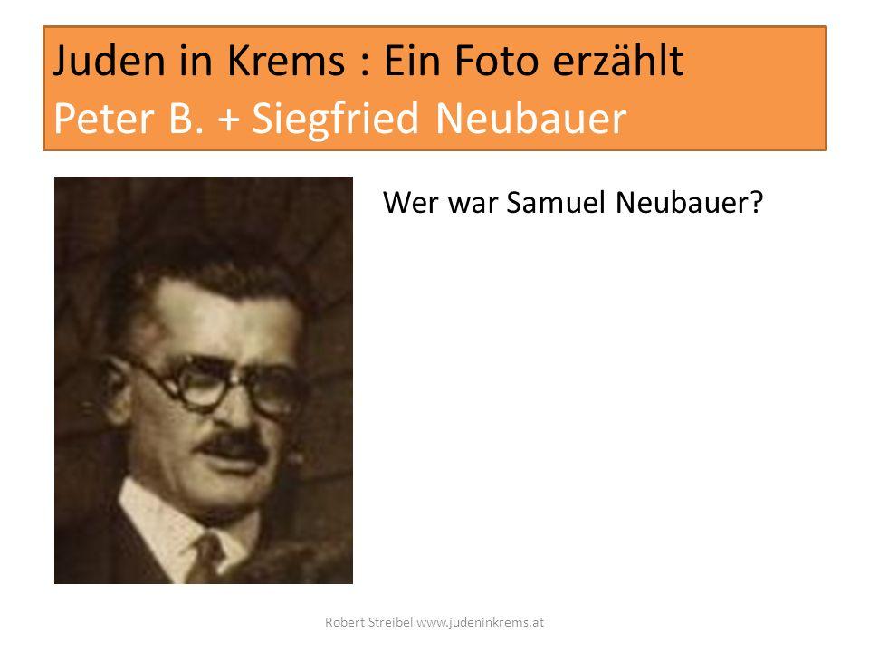 Juden in Krems : Ein Foto erzählt Peter B. + Siegfried Neubauer