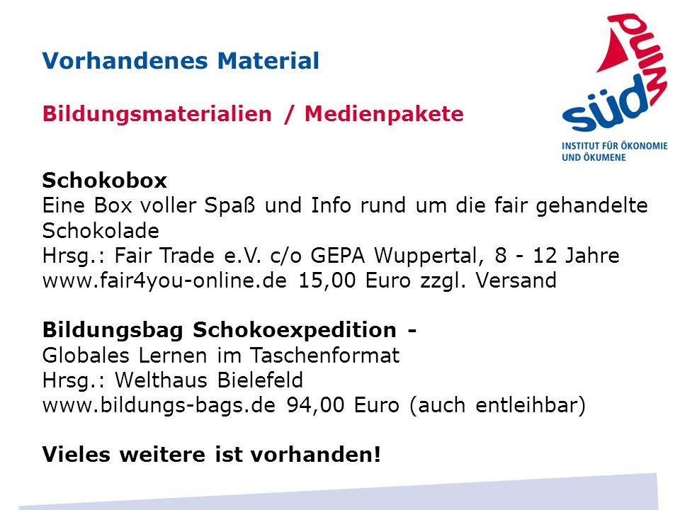 Vorhandenes Material Bildungsmaterialien / Medienpakete Schokobox