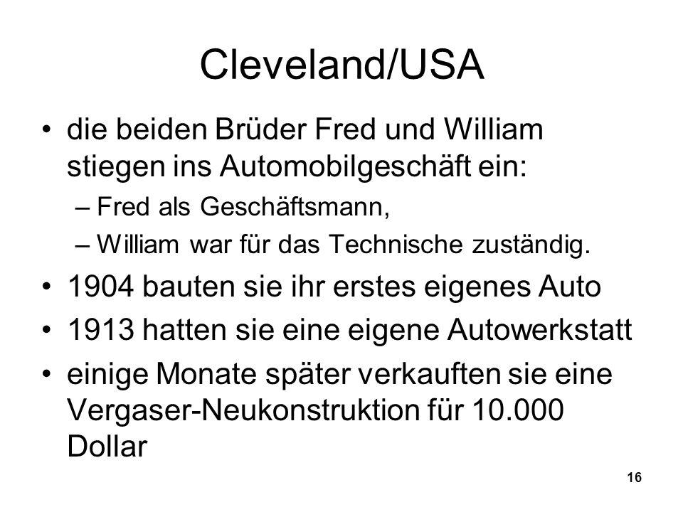 Cleveland/USA die beiden Brüder Fred und William stiegen ins Automobilgeschäft ein: Fred als Geschäftsmann,
