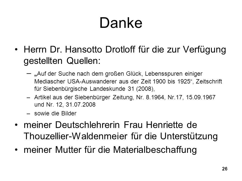 Danke Herrn Dr. Hansotto Drotloff für die zur Verfügung gestellten Quellen: