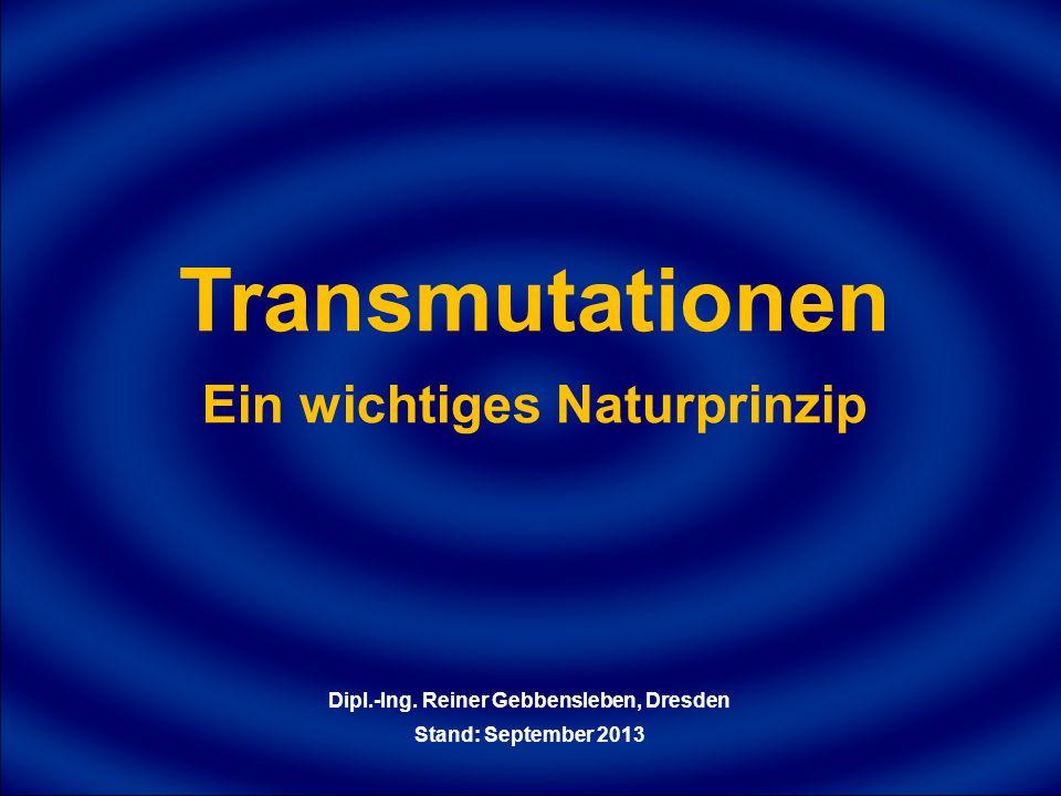 Ein wichtiges Naturprinzip Dipl.-Ing. Reiner Gebbensleben, Dresden