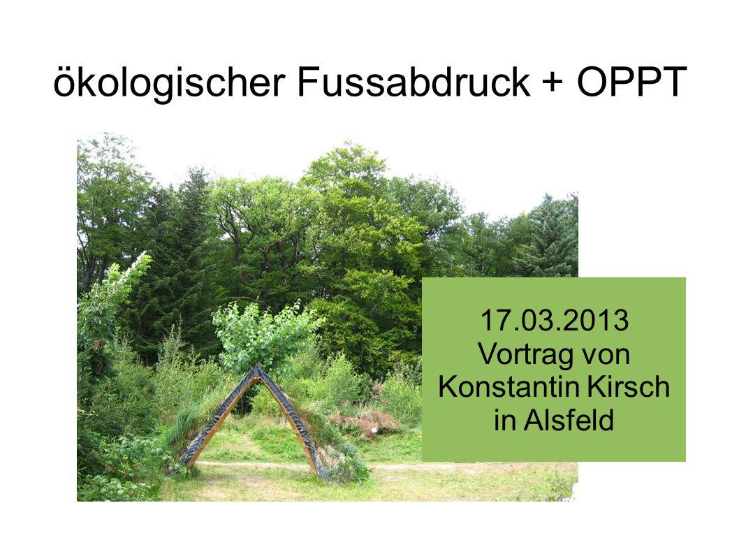 ökologischer Fussabdruck + OPPT