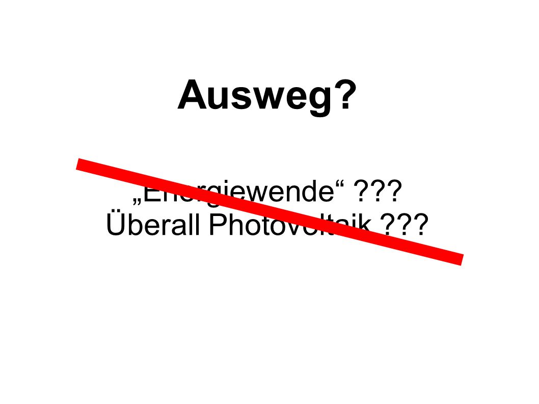 """Energiewende Überall Photovoltaik"