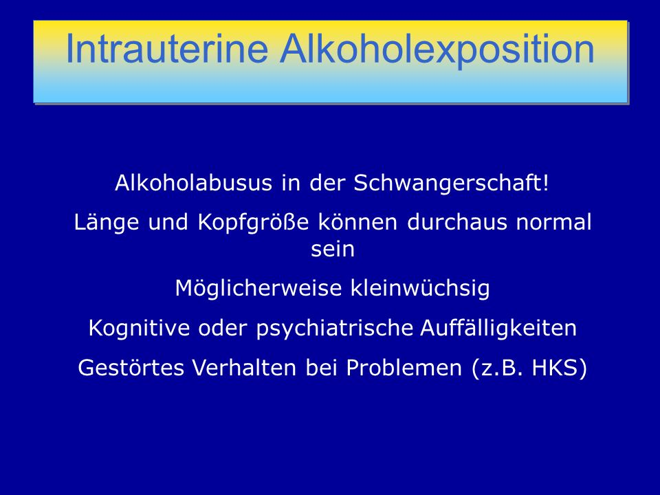 Intrauterine Alkoholexposition