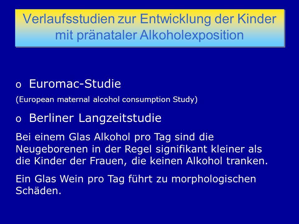 Verlaufsstudien zur Entwicklung der Kinder mit pränataler Alkoholexposition