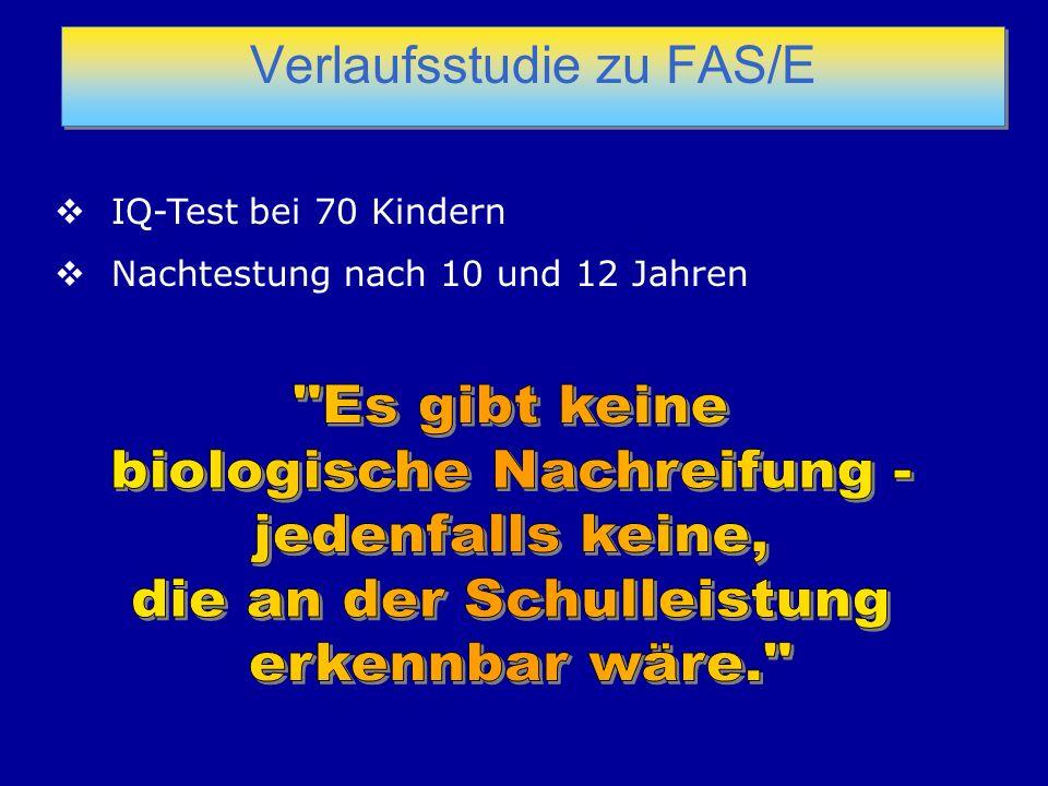 Verlaufsstudie zu FAS/E