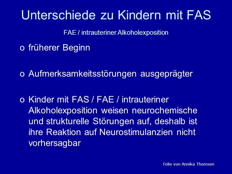 Unterschiede zu Kindern mit FAS FAE / intrauteriner Alkoholexposition