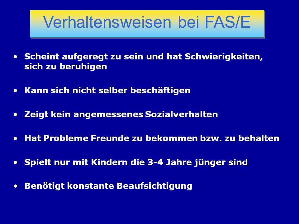 Verhaltensweisen bei FAS/E