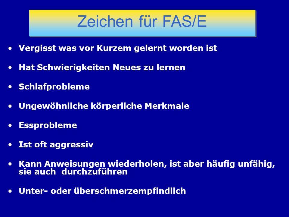 Zeichen für FAS/E Vergisst was vor Kurzem gelernt worden ist