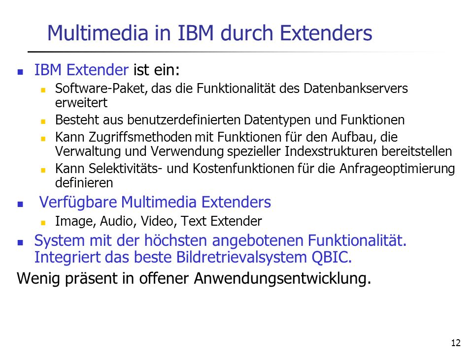 Multimedia in IBM durch Extenders