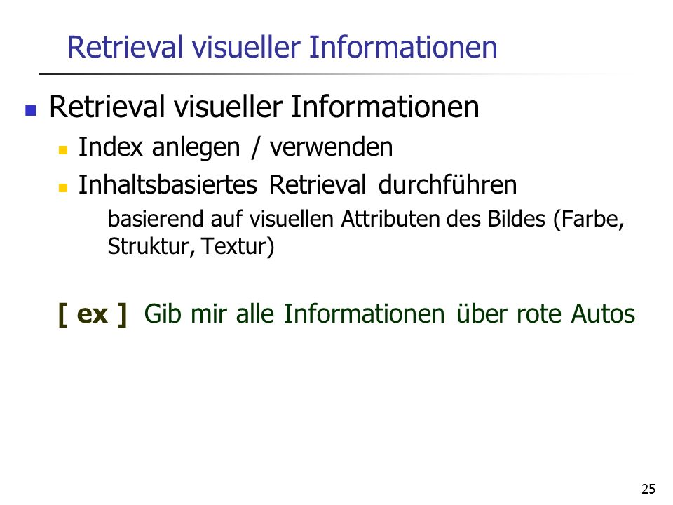 Retrieval visueller Informationen