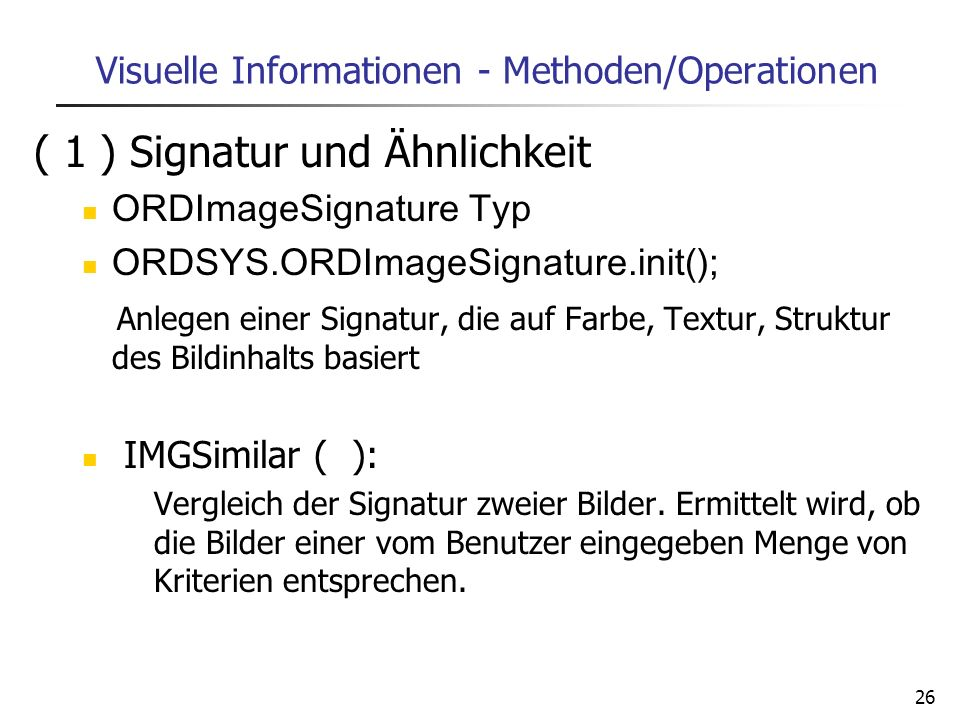 Visuelle Informationen - Methoden/Operationen