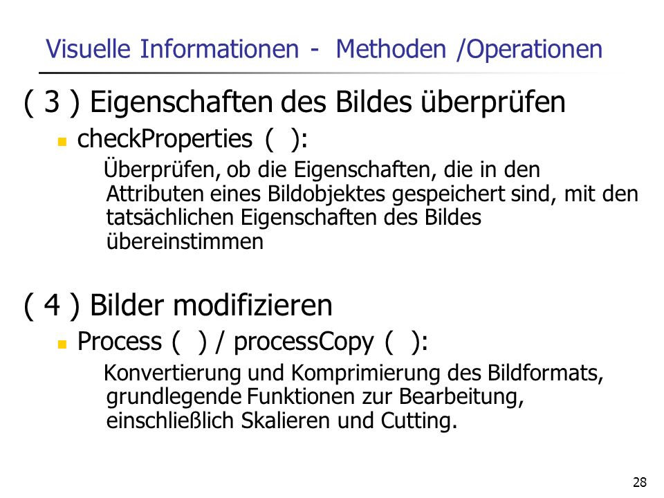 Visuelle Informationen - Methoden /Operationen