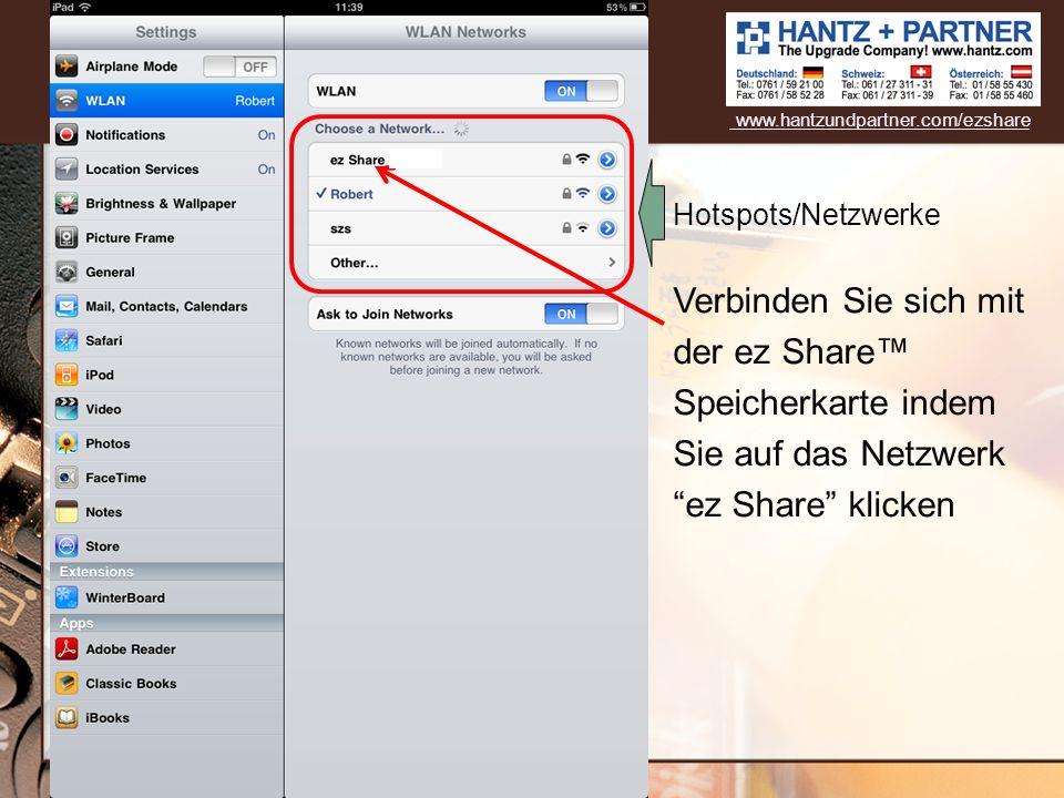 www.hantzundpartner.com/ezshare Hotspots/Netzwerke.
