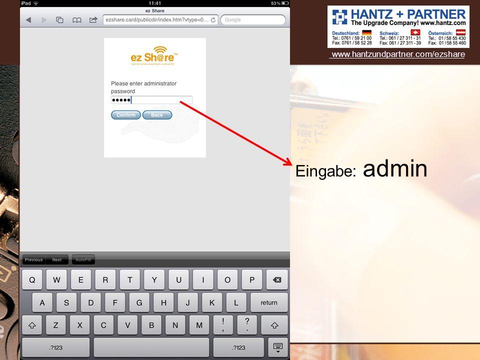 www.hantzundpartner.com/ezshare Eingabe: admin