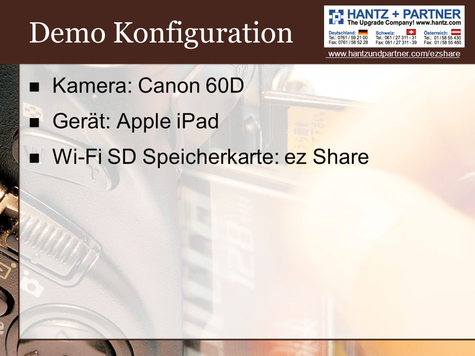 Demo Konfiguration Kamera: Canon 60D Gerät: Apple iPad