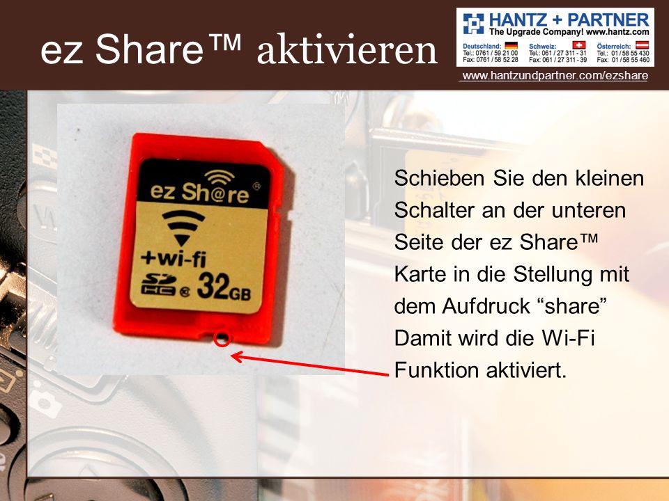 ez Share™ aktivieren www.hantzundpartner.com/ezshare.