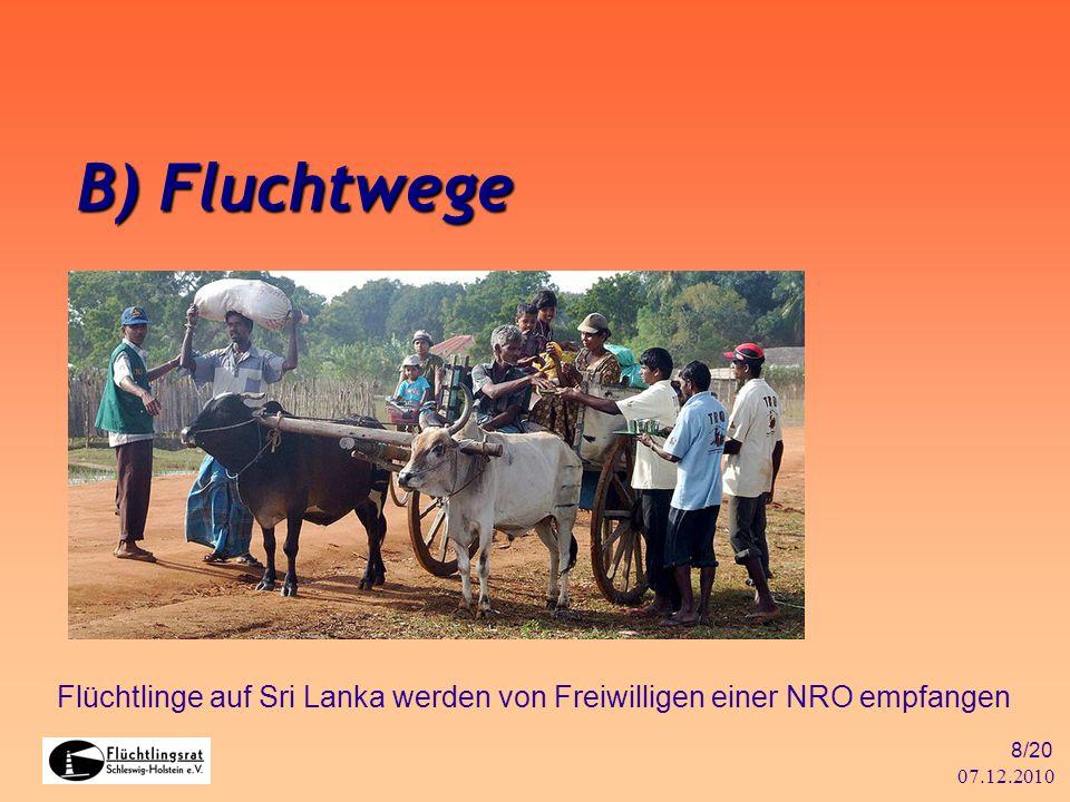 B) Fluchtwege Flüchtlinge auf Sri Lanka werden von Freiwilligen einer NRO empfangen 07.12.2010