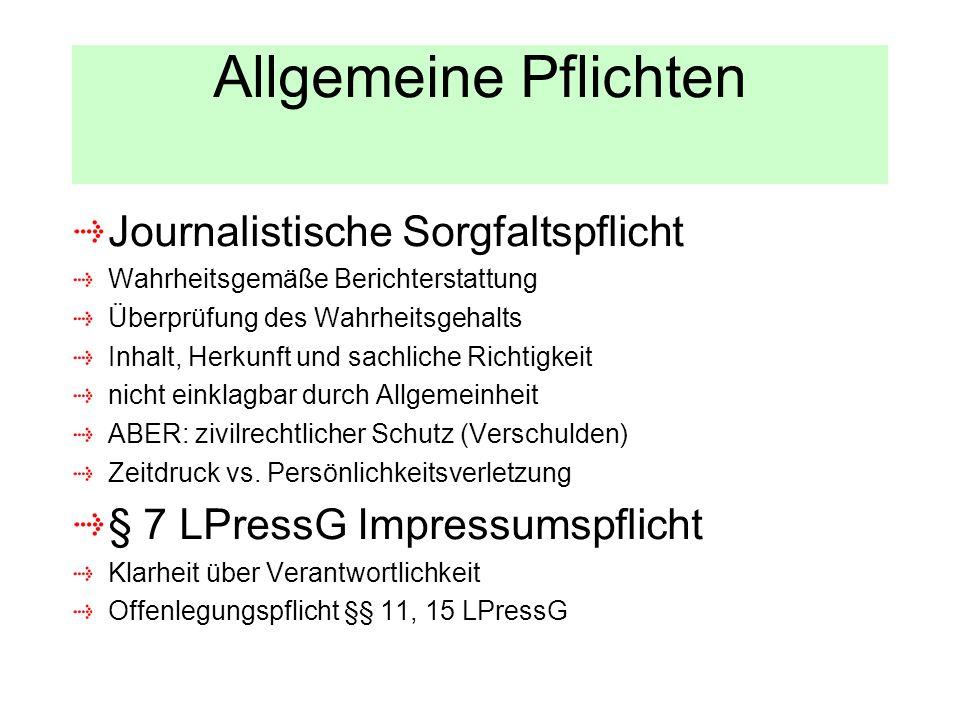 Allgemeine Pflichten Journalistische Sorgfaltspflicht