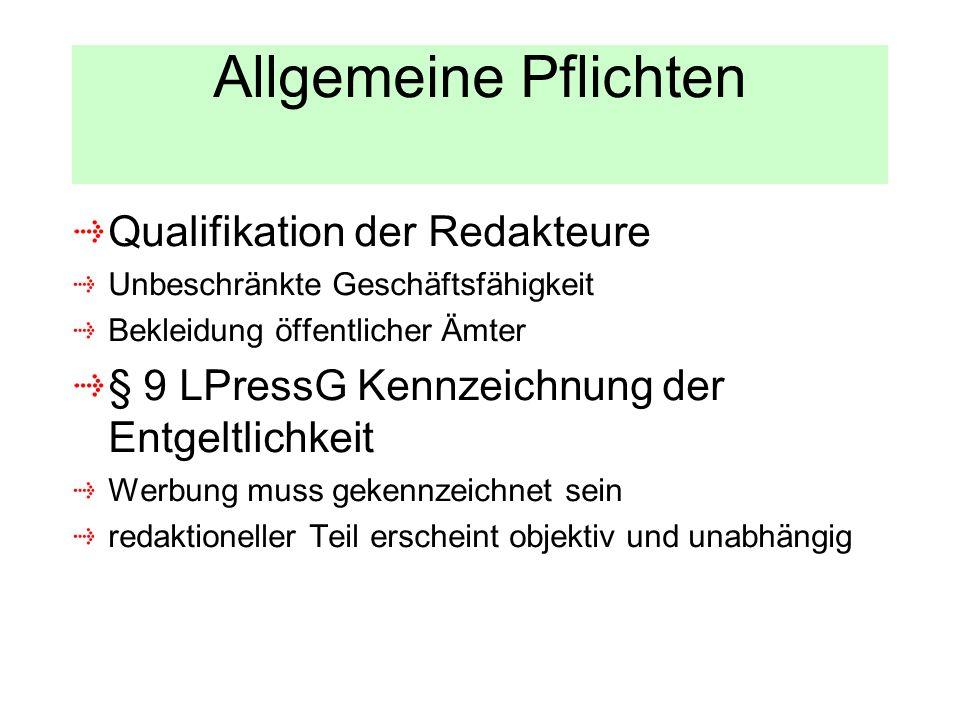 Allgemeine Pflichten Qualifikation der Redakteure