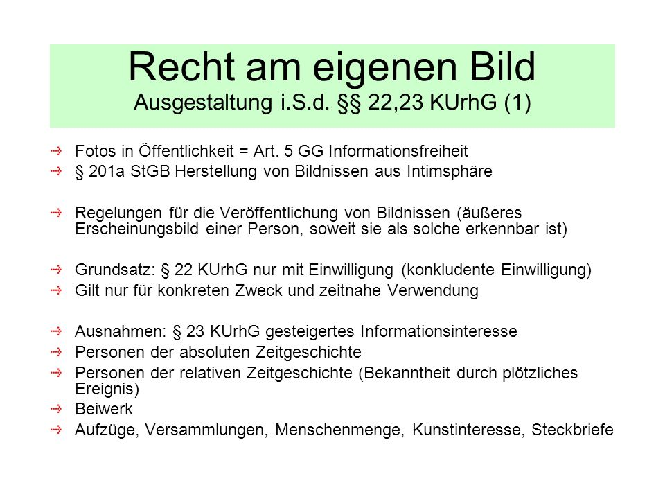 Recht am eigenen Bild Ausgestaltung i.S.d. §§ 22,23 KUrhG (1)
