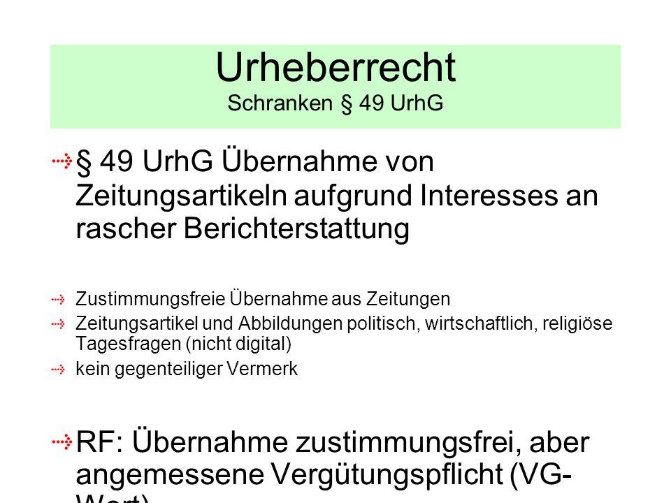 Urheberrecht Schranken § 49 UrhG