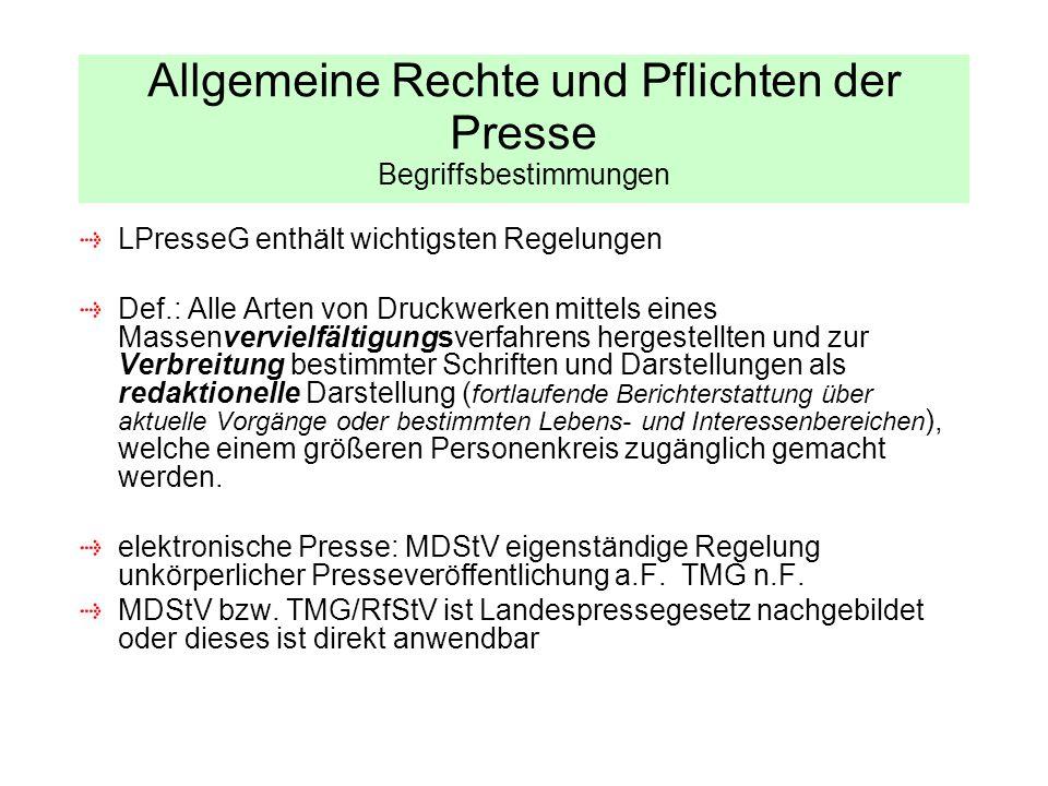 Allgemeine Rechte und Pflichten der Presse Begriffsbestimmungen