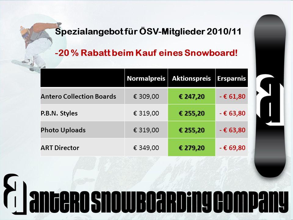 Spezialangebot für ÖSV-Mitglieder 2010/11 -20 % Rabatt beim Kauf eines Snowboard!