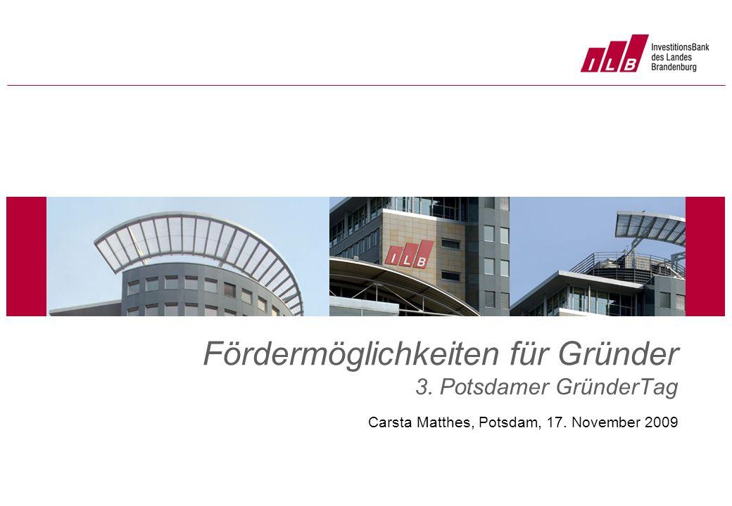 Fördermöglichkeiten für Gründer 3. Potsdamer GründerTag