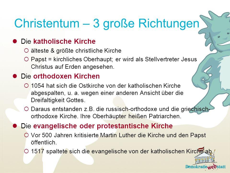 Christentum – 3 große Richtungen