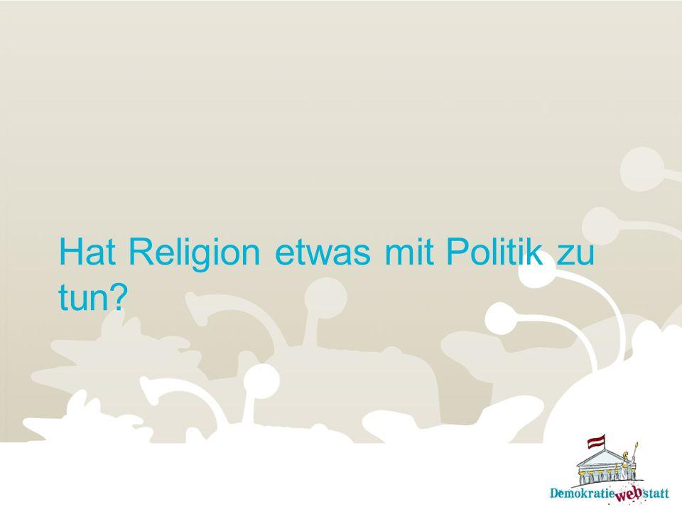 Hat Religion etwas mit Politik zu tun