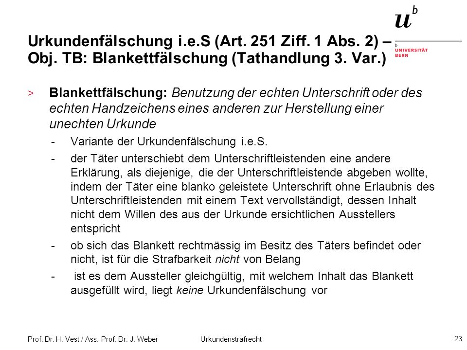Urkundenfälschung i. e. S (Art. 251 Ziff. 1 Abs. 2) – Obj