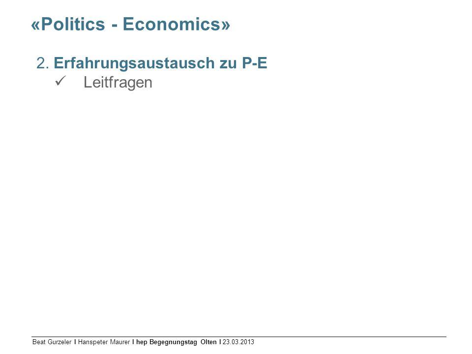 «Politics - Economics»