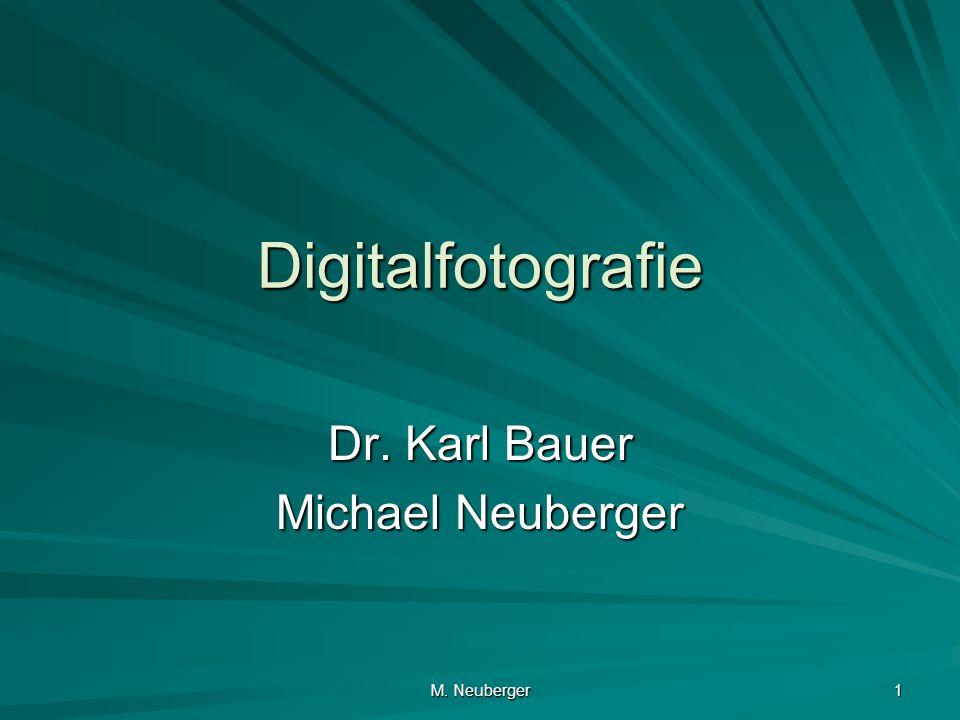 Dr. Karl Bauer Michael Neuberger