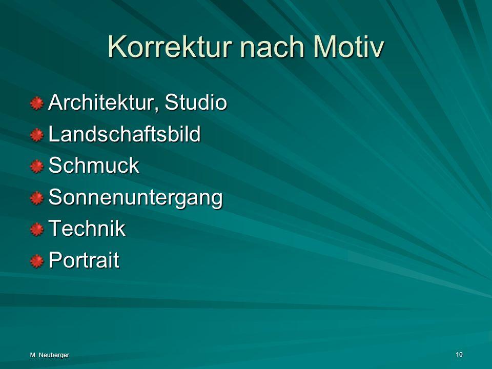 Korrektur nach Motiv Architektur, Studio Landschaftsbild Schmuck
