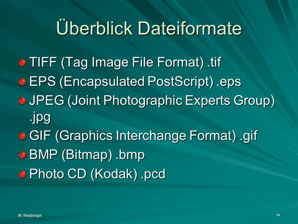 Überblick Dateiformate