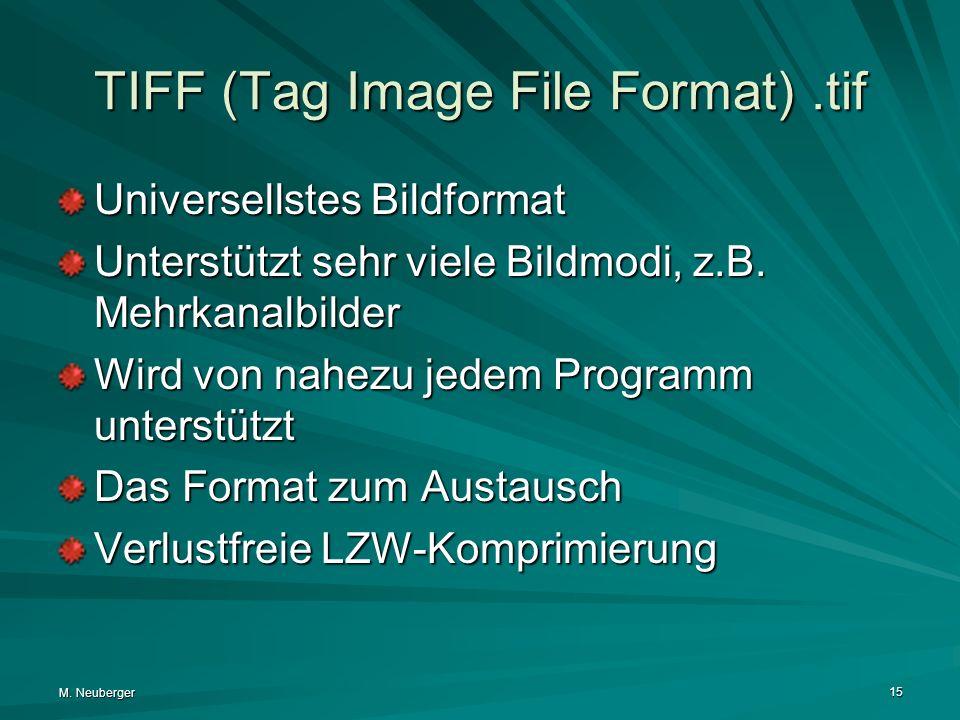 TIFF (Tag Image File Format) .tif